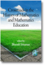 """Crossroads In The History Of Mathematics And Mathematics Education"""
